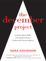 The December Project: An Extraordinary Rabbi and a Skeptical Seeker Confront Life's Greatest Mystery
