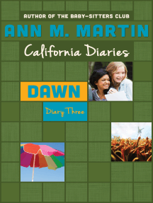 Dawn: Diary Three