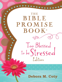 The Bible Promise Book: Too Blessed to Be Stressed Edition