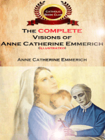 The Complete Visions of Anne Catherine Emmerich (Illustrated)
