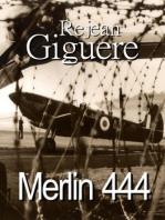 Merlin 444