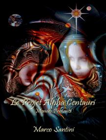 Le Projet Alpha Centauri (Mondes pensants)