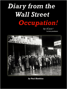 Diary from the Wall Street Occupation!
