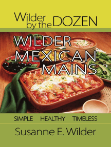 Wilder by the Dozen: Wilder Mexican Mains