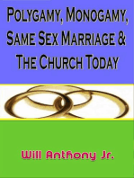 Polygamy, Monogamy, Same Sex Marriage & The Church Today