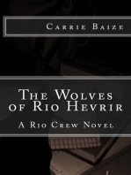 The Wolves of Rio Hevrir