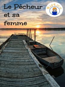 Le Pêcheur et sa femme en français d'aujourd'hui (Translated)