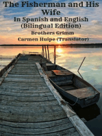 The Fisherman and His Wife In Spanish and English (Bilingual Edition)