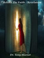 Behind The Faith Revelation