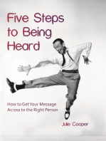 Five Steps to Being Heard