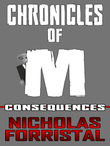 Consequences (Chronicles of M Book 4)