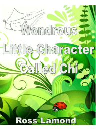Wondrous Little Character Called Chi