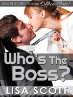 Who's the Boss? (short story #5 from Office Flirts! 5 Romantic Short Stories)