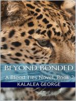 Beyond Bonded, A Blood Ties Novel, Book 2