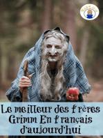 Le meilleur des frères Grimm En français d'aujourd'hui (Translated)