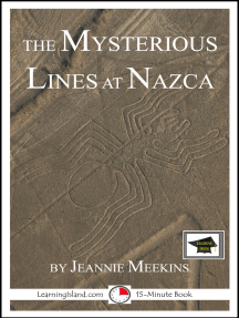 The Mysterious Lines at Nazca: Educational Version