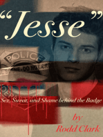 """Jesse"" Sex, Sweat and Shame Behind the Badge"