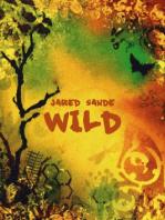 Wild:Part I