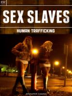 Sex Slaves: Human Trafficking