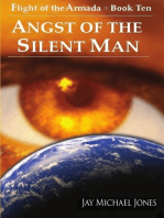 10 Angst of the Silent Man