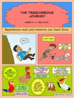 Treacherous Journey Part 1 of 3