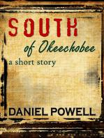 South of Okeechobee