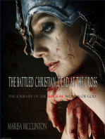 The Battled Christian, Dead At The Cross