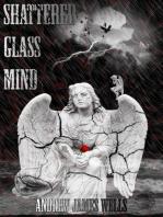 Shattered Glass Mind