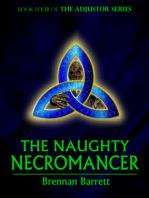 The Naughty Necromancer