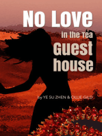 No Love in the Tea Guesthouse