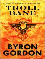 Troll Bane