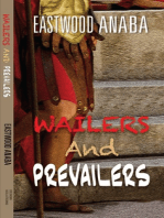Wailers And Prevailers