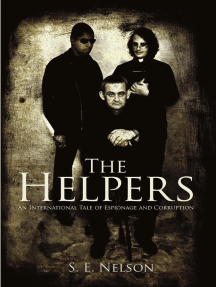 The Helpers: An International Tale of Espionage and Corruption