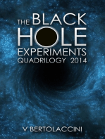 The Black Hole Experiments Quadrilogy (2014)