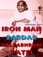 Iron Man Sardar Vallabhbhai Patel (A Complete Biography)