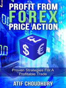 Profit From Forex Price Action: Proven Strategies For A Profitable Trade