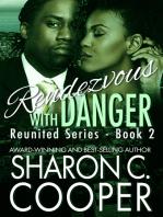 Rendezvous with Danger