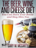 The Beer, Wine and Cheese Diet