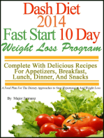 DASH Diet 2014 Fast Start 10 Day Weight Loss Program Complete With Delicious Recipes For Appetizers, Breakfast, Lunch, Dinner, And Snacks