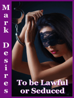 To Be Lawful or Seduced