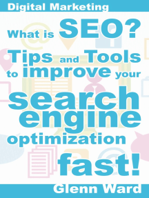 What Is SEO? Tips And Tools To Improve Your Search Engine Optimization Fast!