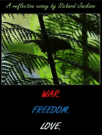 War. Freedom. Love.