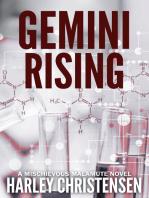 Gemini Rising (A Mischievous Malamute Novel, Book 1)