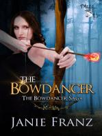 The Bowdancer