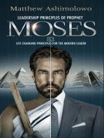 Leadership Principles Of Prophet Moses