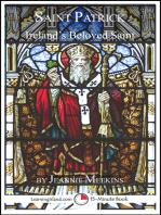 Saint Patrick: Ireland's Beloved Saint