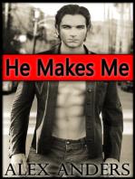 He Makes Me