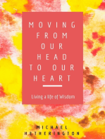 Moving From Your Head to Your Heart