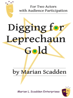 Digging for Leprechaun Gold