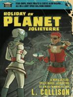 Holiday on Planet Jolieterre; a Nova Skylar Space Nurse Adventure